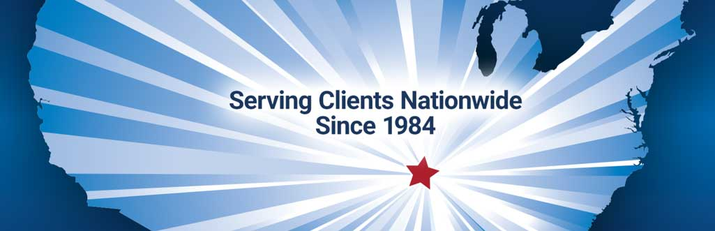 Serving Clients Nationwide Since 1984
